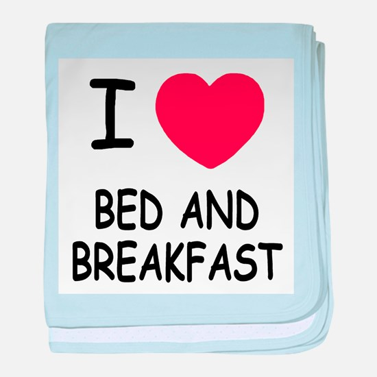 I heart bed and breakfast baby blanket