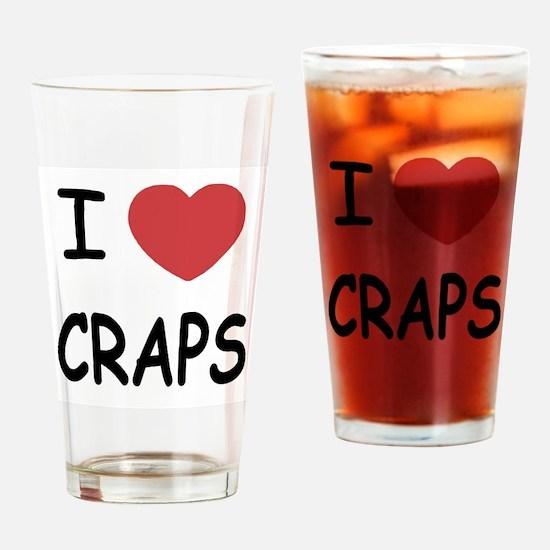 I heart craps Drinking Glass
