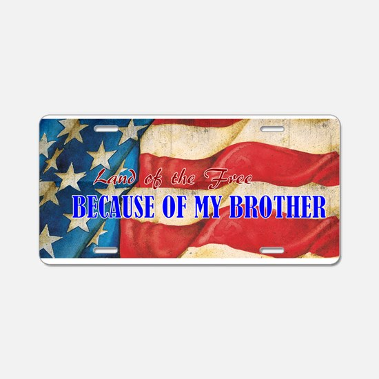 Land of the Free Brother Aluminum License Plate