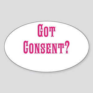 Got Consent Fun Sticker (Oval)