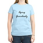 Aging Gracelessly Women's Light T-Shirt