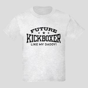 Future Kickboxer Like My Daddy Kids Light T-Shirt