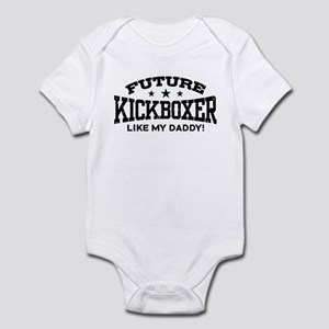 Future Kickboxer Like My Daddy Infant Bodysuit