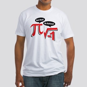 Get Real Be Rational Fitted T-Shirt
