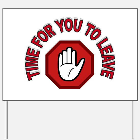 HANDS OFF Yard Sign