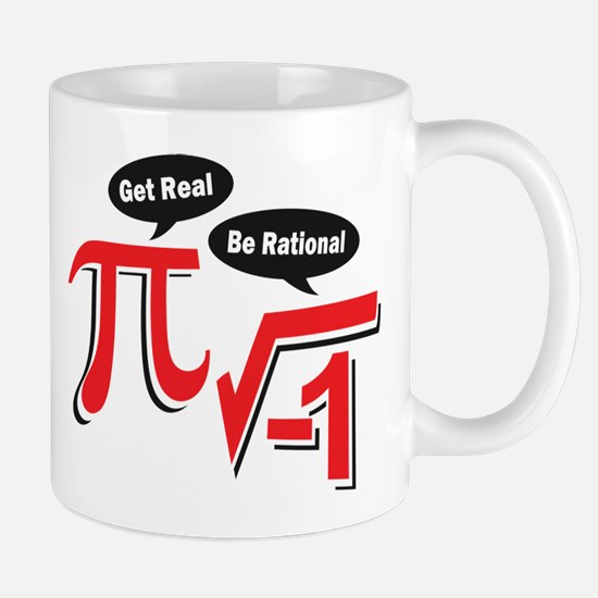 Get Real Be Rational Mug