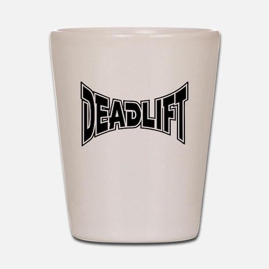 Deadlift! Shot Glass
