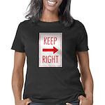 Keep Right 10 Women's Classic T-Shirt