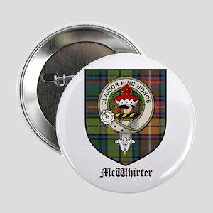 """McWhirter Clan Crest Tartan 2.25"""" Button (10 pack)"""