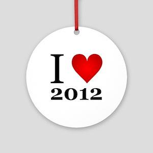 I Love 2012 Ornament (Round)