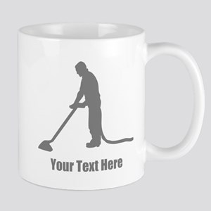 Vacuum Cleaning. Your Text. Mug