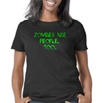 Zombies are People, Too Women's Classic T-Shirt
