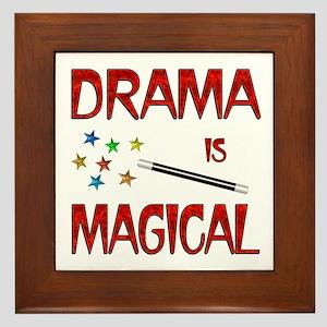 Drama is Magical Framed Tile