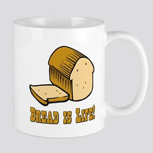 Bread is Life Mug