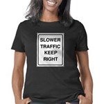 Slower Traffic 10 Women's Classic T-Shirt