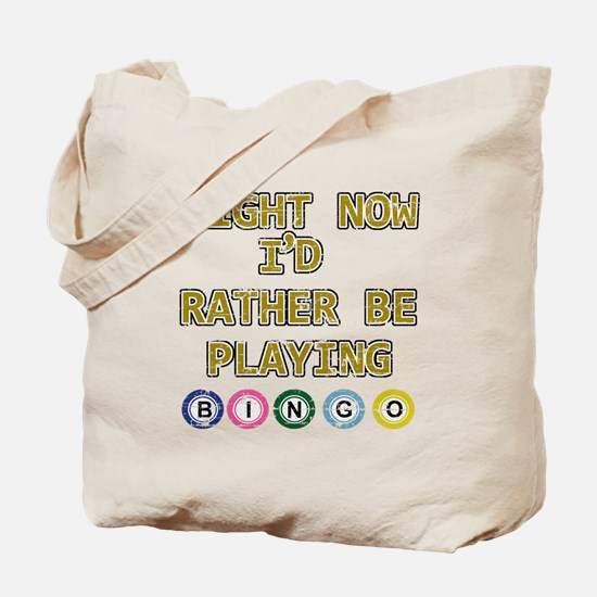 I'd rather be playing Bingo Tote Bag