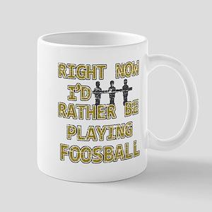 I'd rather be playing Foosball Mug