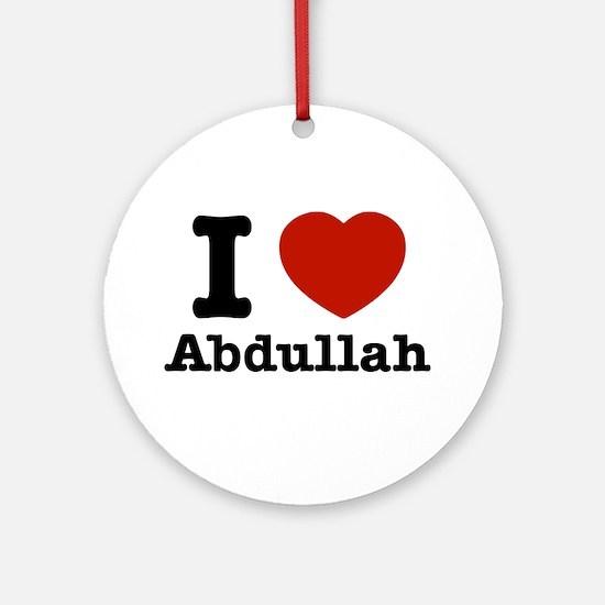 I love Abdullah Ornament (Round)