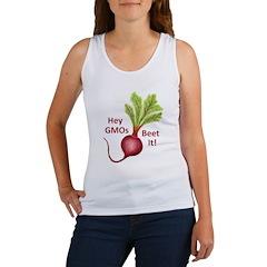 Hey GMOs Beet It Women's Tank Top