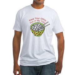 Keep Your GMOs Out of My Tofu Fitted T-Shirt