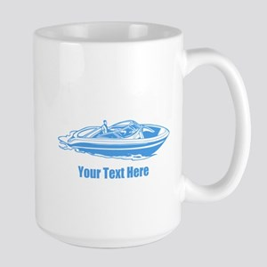 Motorboat. Add Your Text. Large Mug