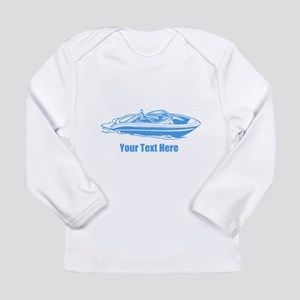 Motorboat. Add Your Text. Long Sleeve Infant T-Shi