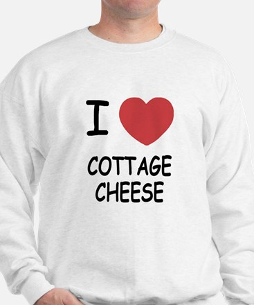 I heart cottage cheese Sweatshirt