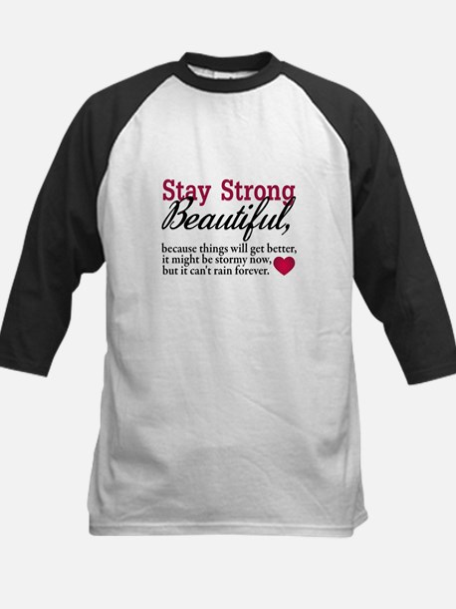Stay Strong Beautiful Kids Baseball Jersey