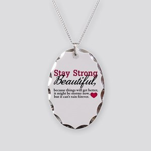 Stay Strong Beautiful Necklace Oval Charm