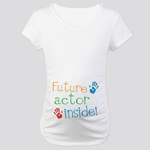 Future Actor Maternity T-Shirt