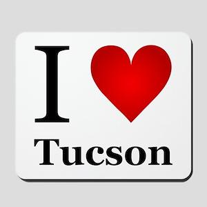 I Love Tucson Mousepad