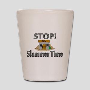Stop Slammer Time Shot Glass