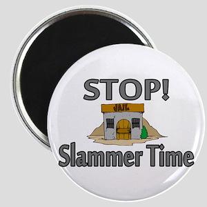 Stop Slammer Time Magnet
