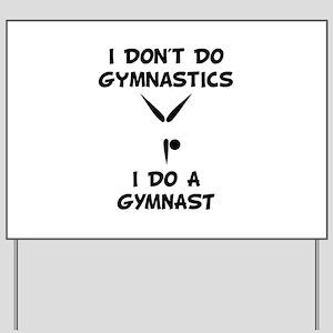 Do A Gymnast Yard Sign