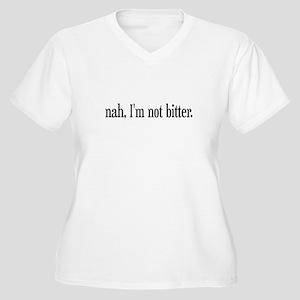 Im not Bitter Women's Plus Size V-Neck T-Shirt