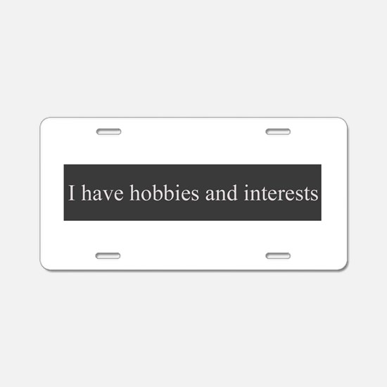 Hobbies and interests Aluminum License Plate