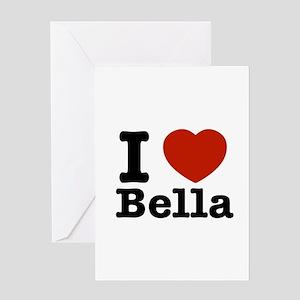 I love Bella Greeting Card