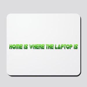 Home Is Green Mousepad