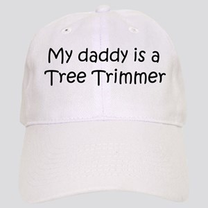 Daddy: Tree Trimmer Cap