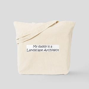 Daddy: Landscape Architect Tote Bag