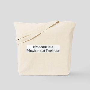 Daddy: Mechanical Engineer Tote Bag
