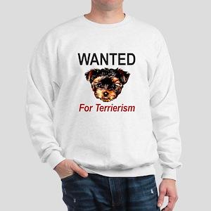 WANTED For Terrierism Sweatshirt
