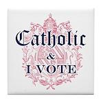 Catholic I Vote Tile Coaster