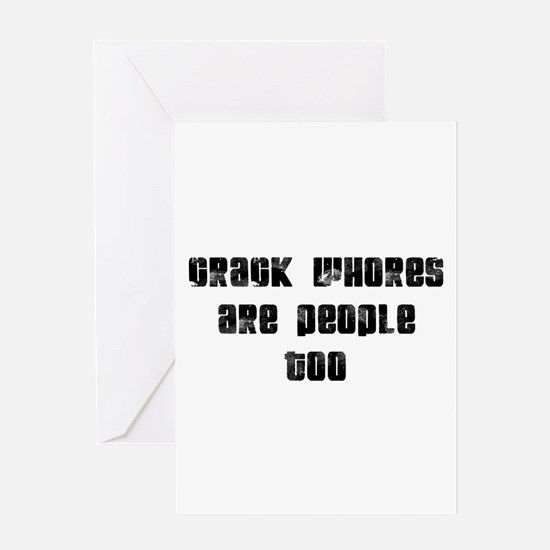 Crack whores Greeting Card