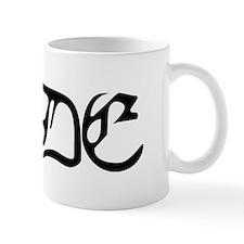 DUDE (What's Mine Say?) Mug