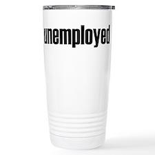 Unemployed Stainless Steel Travel Mug