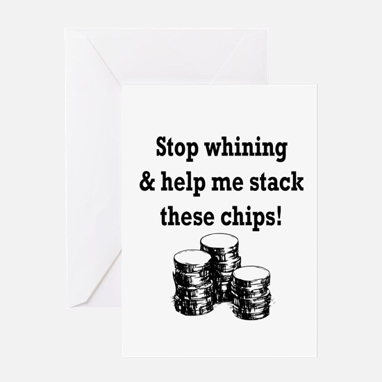 Stop whining & help me stack Greeting Card