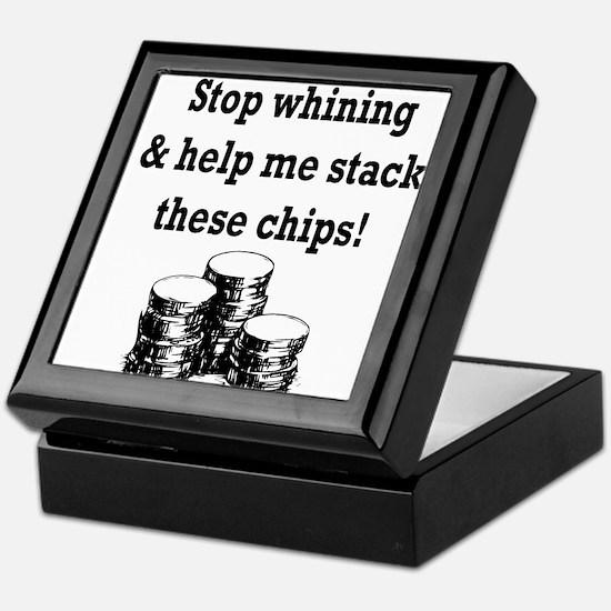 Stop whining & help me stack Keepsake Box