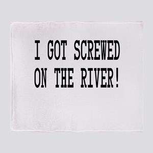 Screwed on the River Throw Blanket