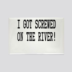 Screwed on the River Rectangle Magnet